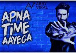 Apna time aaega | Motivational Rap by Abby Viral