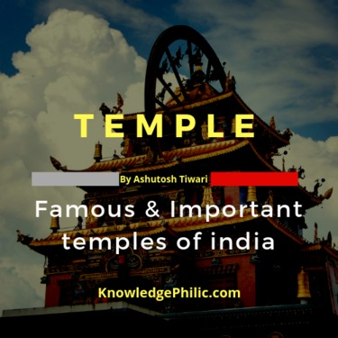 Famous Temples in India by Ashutosh Tiwari | Knowledge Philic