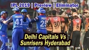 IPL FINAL : ELIMINATOR Delhi Capitals Vs Sunrisers Hyderabad
