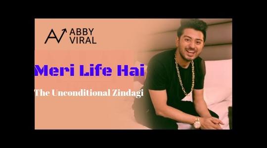 Meri Life Hai (The Unconditional Zindagi)