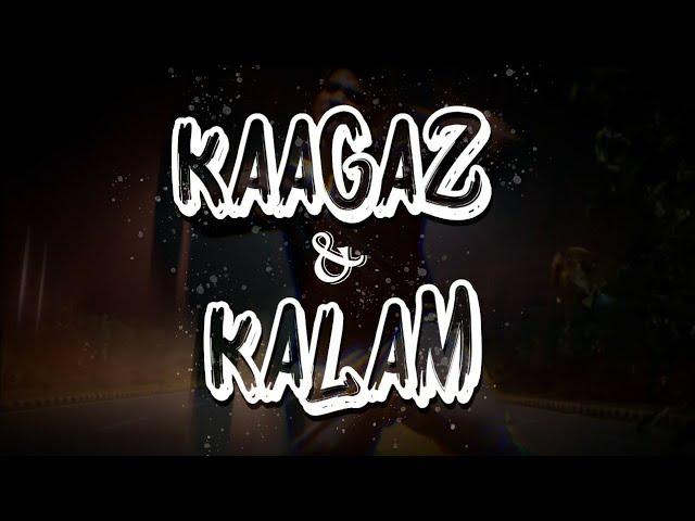Kagaz & Kalam Ft. Jay Malik