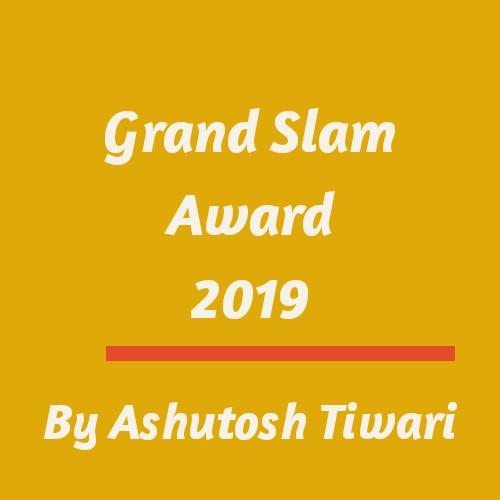 Grand Slam Award 2019 By Ashutosh Tiwari