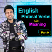 English Phrasal Verbs with Meaning | Part-9